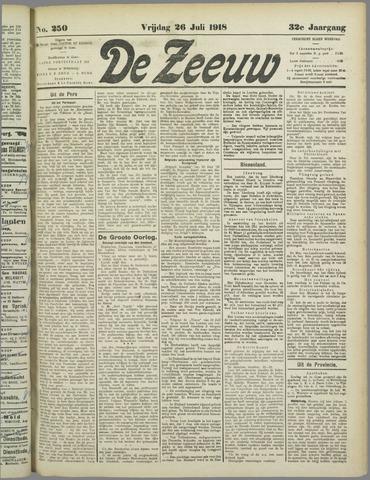 De Zeeuw. Christelijk-historisch nieuwsblad voor Zeeland 1918-07-26