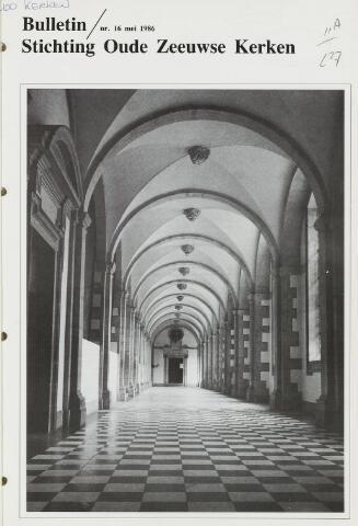 Bulletin Stichting Oude Zeeuwse kerken 1986-05-01