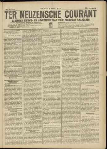 Ter Neuzensche Courant. Algemeen Nieuws- en Advertentieblad voor Zeeuwsch-Vlaanderen / Neuzensche Courant ... (idem) / (Algemeen) nieuws en advertentieblad voor Zeeuwsch-Vlaanderen 1942-04-03