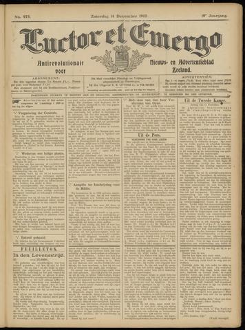 Luctor et Emergo. Antirevolutionair nieuws- en advertentieblad voor Zeeland / Zeeuwsch-Vlaanderen. Orgaan ter verspreiding van de christelijke beginselen in Zeeuwsch-Vlaanderen 1912-12-14