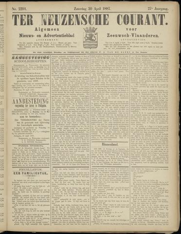 Ter Neuzensche Courant. Algemeen Nieuws- en Advertentieblad voor Zeeuwsch-Vlaanderen / Neuzensche Courant ... (idem) / (Algemeen) nieuws en advertentieblad voor Zeeuwsch-Vlaanderen 1887-04-30