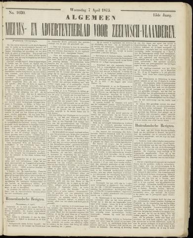 Ter Neuzensche Courant. Algemeen Nieuws- en Advertentieblad voor Zeeuwsch-Vlaanderen / Neuzensche Courant ... (idem) / (Algemeen) nieuws en advertentieblad voor Zeeuwsch-Vlaanderen 1875-04-07