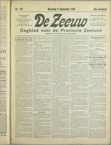 De Zeeuw. Christelijk-historisch nieuwsblad voor Zeeland 1929-09-09