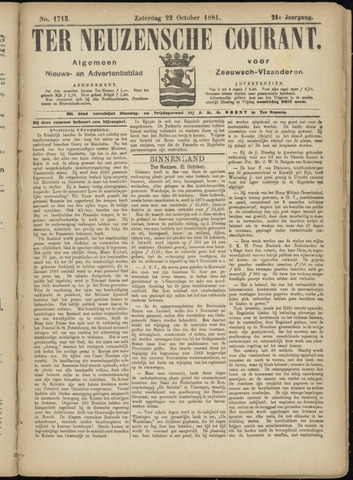 Ter Neuzensche Courant. Algemeen Nieuws- en Advertentieblad voor Zeeuwsch-Vlaanderen / Neuzensche Courant ... (idem) / (Algemeen) nieuws en advertentieblad voor Zeeuwsch-Vlaanderen 1881-10-22