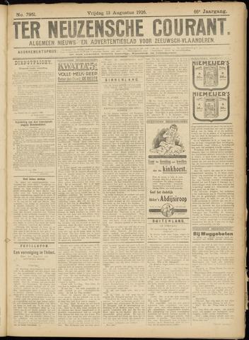 Ter Neuzensche Courant. Algemeen Nieuws- en Advertentieblad voor Zeeuwsch-Vlaanderen / Neuzensche Courant ... (idem) / (Algemeen) nieuws en advertentieblad voor Zeeuwsch-Vlaanderen 1926-08-13