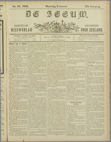 De Zeeuw. Christelijk-historisch nieuwsblad voor Zeeland 1906-01-08
