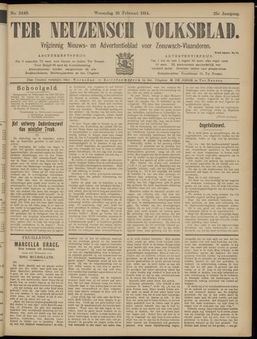 Ter Neuzensch Volksblad. Vrijzinnig nieuws- en advertentieblad voor Zeeuwsch- Vlaanderen / Zeeuwsch Nieuwsblad. Nieuws- en advertentieblad voor Zeeland 1914-02-25