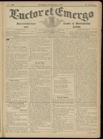 Luctor et Emergo. Antirevolutionair nieuws- en advertentieblad voor Zeeland / Zeeuwsch-Vlaanderen. Orgaan ter verspreiding van de christelijke beginselen in Zeeuwsch-Vlaanderen 1915-12-08