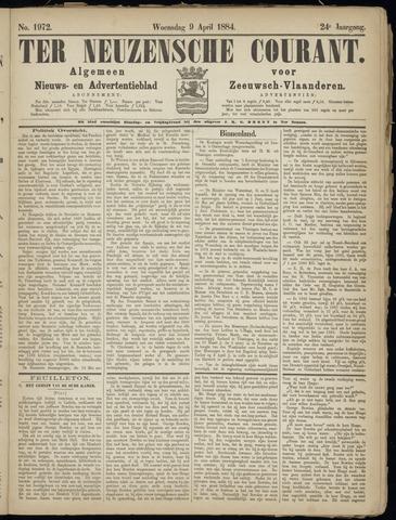 Ter Neuzensche Courant. Algemeen Nieuws- en Advertentieblad voor Zeeuwsch-Vlaanderen / Neuzensche Courant ... (idem) / (Algemeen) nieuws en advertentieblad voor Zeeuwsch-Vlaanderen 1884-04-09