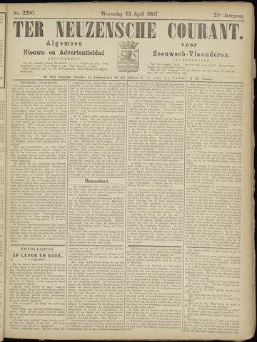Ter Neuzensche Courant. Algemeen Nieuws- en Advertentieblad voor Zeeuwsch-Vlaanderen / Neuzensche Courant ... (idem) / (Algemeen) nieuws en advertentieblad voor Zeeuwsch-Vlaanderen 1887-04-13