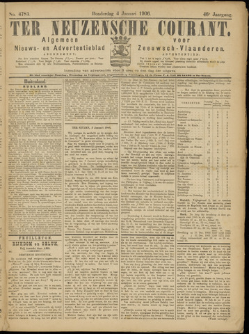 Ter Neuzensche Courant. Algemeen Nieuws- en Advertentieblad voor Zeeuwsch-Vlaanderen / Neuzensche Courant ... (idem) / (Algemeen) nieuws en advertentieblad voor Zeeuwsch-Vlaanderen 1906-01-04