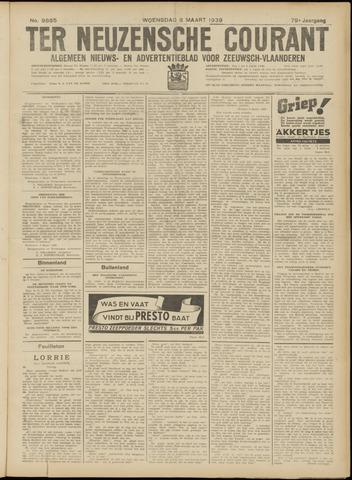 Ter Neuzensche Courant. Algemeen Nieuws- en Advertentieblad voor Zeeuwsch-Vlaanderen / Neuzensche Courant ... (idem) / (Algemeen) nieuws en advertentieblad voor Zeeuwsch-Vlaanderen 1939-03-08