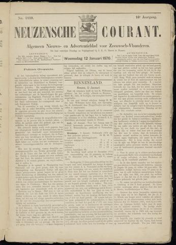 Ter Neuzensche Courant. Algemeen Nieuws- en Advertentieblad voor Zeeuwsch-Vlaanderen / Neuzensche Courant ... (idem) / (Algemeen) nieuws en advertentieblad voor Zeeuwsch-Vlaanderen 1876-01-12