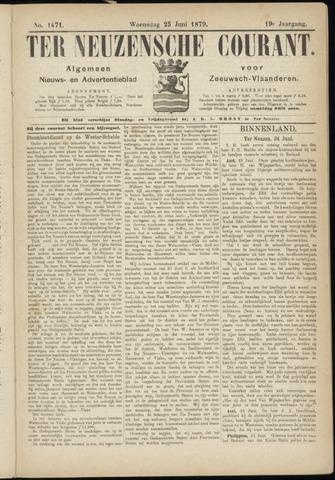 Ter Neuzensche Courant. Algemeen Nieuws- en Advertentieblad voor Zeeuwsch-Vlaanderen / Neuzensche Courant ... (idem) / (Algemeen) nieuws en advertentieblad voor Zeeuwsch-Vlaanderen 1879-06-25