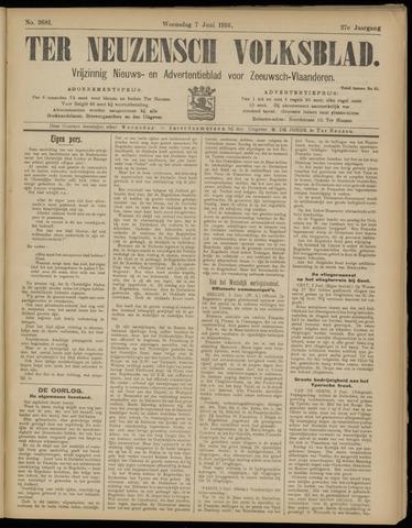 Ter Neuzensch Volksblad. Vrijzinnig nieuws- en advertentieblad voor Zeeuwsch- Vlaanderen / Zeeuwsch Nieuwsblad. Nieuws- en advertentieblad voor Zeeland 1916-06-07