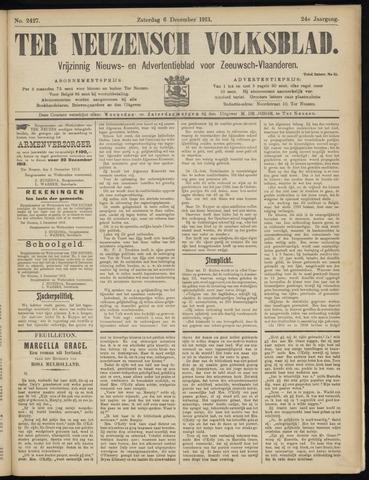 Ter Neuzensch Volksblad. Vrijzinnig nieuws- en advertentieblad voor Zeeuwsch- Vlaanderen / Zeeuwsch Nieuwsblad. Nieuws- en advertentieblad voor Zeeland 1913-12-06