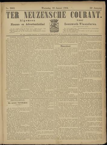 Ter Neuzensche Courant. Algemeen Nieuws- en Advertentieblad voor Zeeuwsch-Vlaanderen / Neuzensche Courant ... (idem) / (Algemeen) nieuws en advertentieblad voor Zeeuwsch-Vlaanderen 1894-01-10