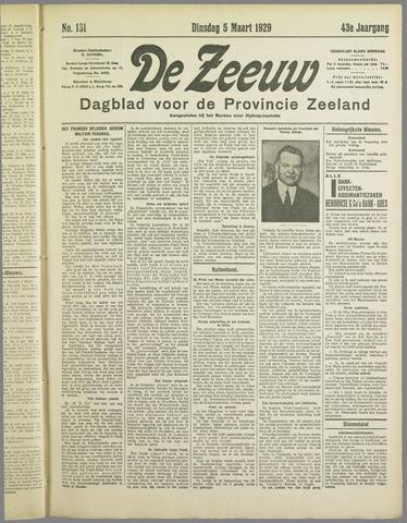 De Zeeuw. Christelijk-historisch nieuwsblad voor Zeeland 1929-03-05