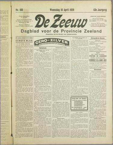 De Zeeuw. Christelijk-historisch nieuwsblad voor Zeeland 1929-04-10