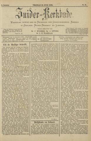 Zuider Kerkbode, Weekblad gewijd aan de belangen der gereformeerde kerken in Zeeland, Noord-Brabant en Limburg. 1899-06-23