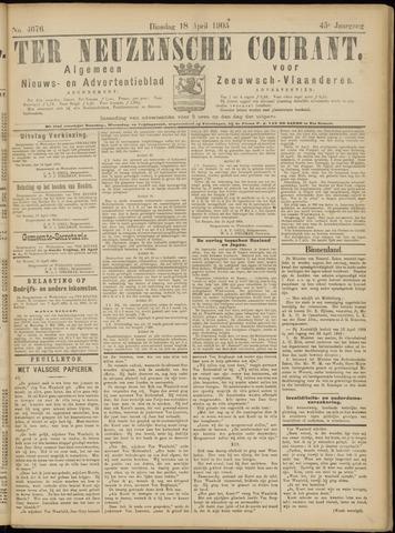Ter Neuzensche Courant. Algemeen Nieuws- en Advertentieblad voor Zeeuwsch-Vlaanderen / Neuzensche Courant ... (idem) / (Algemeen) nieuws en advertentieblad voor Zeeuwsch-Vlaanderen 1905-04-18
