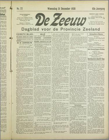 De Zeeuw. Christelijk-historisch nieuwsblad voor Zeeland 1930-12-31