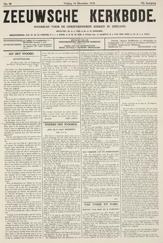 Zeeuwsche kerkbode, weekblad gewijd aan de belangen der gereformeerde kerken/ Zeeuwsch kerkblad 1938-12-16