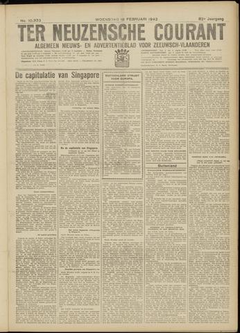 Ter Neuzensche Courant. Algemeen Nieuws- en Advertentieblad voor Zeeuwsch-Vlaanderen / Neuzensche Courant ... (idem) / (Algemeen) nieuws en advertentieblad voor Zeeuwsch-Vlaanderen 1942-02-18