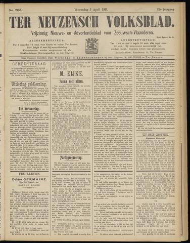 Ter Neuzensch Volksblad. Vrijzinnig nieuws- en advertentieblad voor Zeeuwsch- Vlaanderen / Zeeuwsch Nieuwsblad. Nieuws- en advertentieblad voor Zeeland 1911-04-05