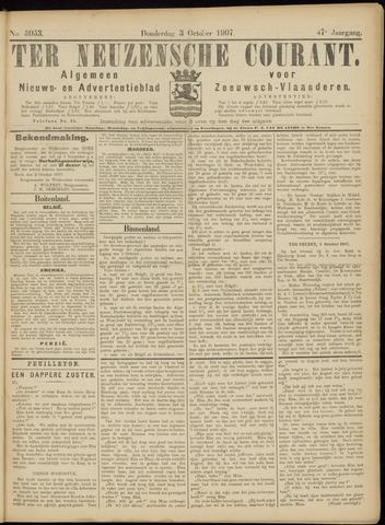Ter Neuzensche Courant. Algemeen Nieuws- en Advertentieblad voor Zeeuwsch-Vlaanderen / Neuzensche Courant ... (idem) / (Algemeen) nieuws en advertentieblad voor Zeeuwsch-Vlaanderen 1907-10-03