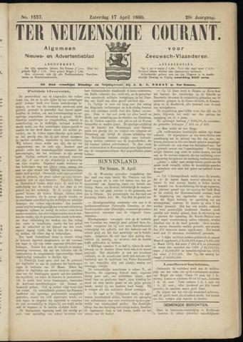 Ter Neuzensche Courant. Algemeen Nieuws- en Advertentieblad voor Zeeuwsch-Vlaanderen / Neuzensche Courant ... (idem) / (Algemeen) nieuws en advertentieblad voor Zeeuwsch-Vlaanderen 1880-04-17