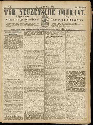 Ter Neuzensche Courant. Algemeen Nieuws- en Advertentieblad voor Zeeuwsch-Vlaanderen / Neuzensche Courant ... (idem) / (Algemeen) nieuws en advertentieblad voor Zeeuwsch-Vlaanderen 1905-07-15
