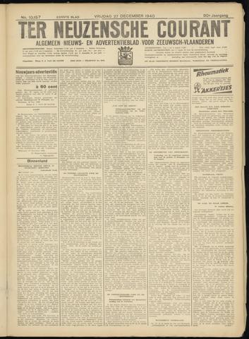 Ter Neuzensche Courant. Algemeen Nieuws- en Advertentieblad voor Zeeuwsch-Vlaanderen / Neuzensche Courant ... (idem) / (Algemeen) nieuws en advertentieblad voor Zeeuwsch-Vlaanderen 1940-12-27