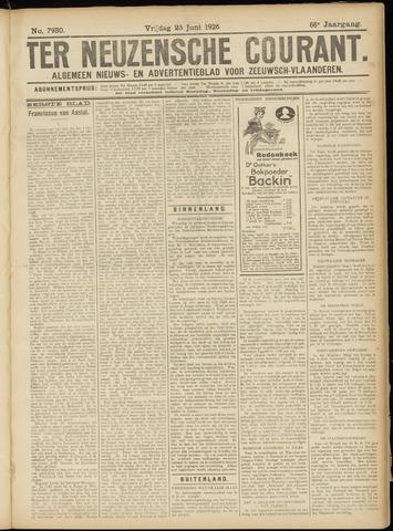 Ter Neuzensche Courant. Algemeen Nieuws- en Advertentieblad voor Zeeuwsch-Vlaanderen / Neuzensche Courant ... (idem) / (Algemeen) nieuws en advertentieblad voor Zeeuwsch-Vlaanderen 1926-06-25