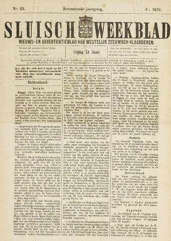 Sluisch Weekblad. Nieuws- en advertentieblad voor Westelijk Zeeuwsch-Vlaanderen 1876-03-31