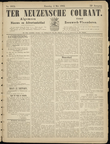 Ter Neuzensche Courant. Algemeen Nieuws- en Advertentieblad voor Zeeuwsch-Vlaanderen / Neuzensche Courant ... (idem) / (Algemeen) nieuws en advertentieblad voor Zeeuwsch-Vlaanderen 1883-05-05