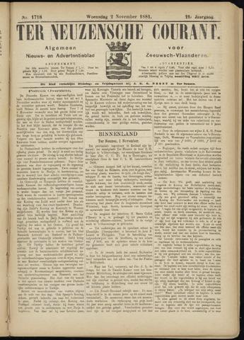 Ter Neuzensche Courant. Algemeen Nieuws- en Advertentieblad voor Zeeuwsch-Vlaanderen / Neuzensche Courant ... (idem) / (Algemeen) nieuws en advertentieblad voor Zeeuwsch-Vlaanderen 1881-11-02