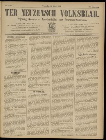 Ter Neuzensch Volksblad. Vrijzinnig nieuws- en advertentieblad voor Zeeuwsch- Vlaanderen / Zeeuwsch Nieuwsblad. Nieuws- en advertentieblad voor Zeeland 1915-06-23