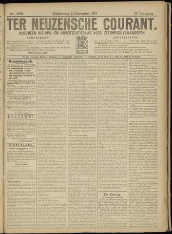 Ter Neuzensche Courant. Algemeen Nieuws- en Advertentieblad voor Zeeuwsch-Vlaanderen / Neuzensche Courant ... (idem) / (Algemeen) nieuws en advertentieblad voor Zeeuwsch-Vlaanderen 1915-12-02