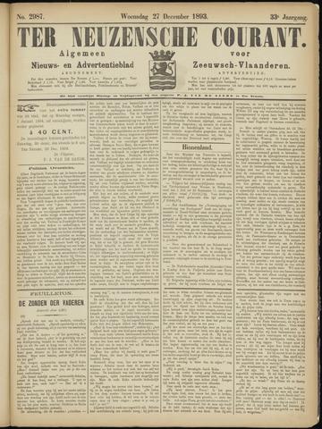 Ter Neuzensche Courant. Algemeen Nieuws- en Advertentieblad voor Zeeuwsch-Vlaanderen / Neuzensche Courant ... (idem) / (Algemeen) nieuws en advertentieblad voor Zeeuwsch-Vlaanderen 1893-12-27