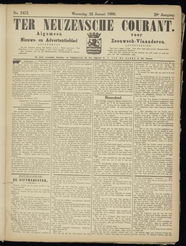 Ter Neuzensche Courant. Algemeen Nieuws- en Advertentieblad voor Zeeuwsch-Vlaanderen / Neuzensche Courant ... (idem) / (Algemeen) nieuws en advertentieblad voor Zeeuwsch-Vlaanderen 1889-01-23