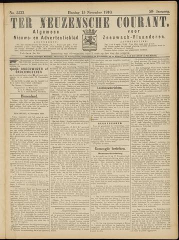 Ter Neuzensche Courant. Algemeen Nieuws- en Advertentieblad voor Zeeuwsch-Vlaanderen / Neuzensche Courant ... (idem) / (Algemeen) nieuws en advertentieblad voor Zeeuwsch-Vlaanderen 1910-11-15