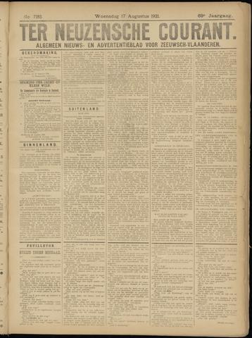 Ter Neuzensche Courant. Algemeen Nieuws- en Advertentieblad voor Zeeuwsch-Vlaanderen / Neuzensche Courant ... (idem) / (Algemeen) nieuws en advertentieblad voor Zeeuwsch-Vlaanderen 1921-08-17