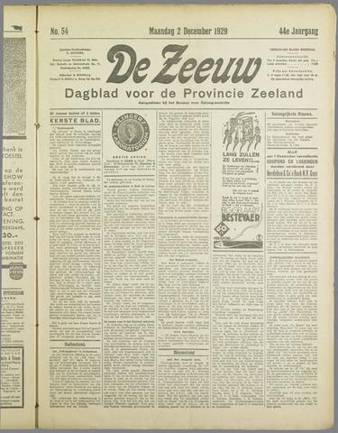 De Zeeuw. Christelijk-historisch nieuwsblad voor Zeeland 1929-12-02