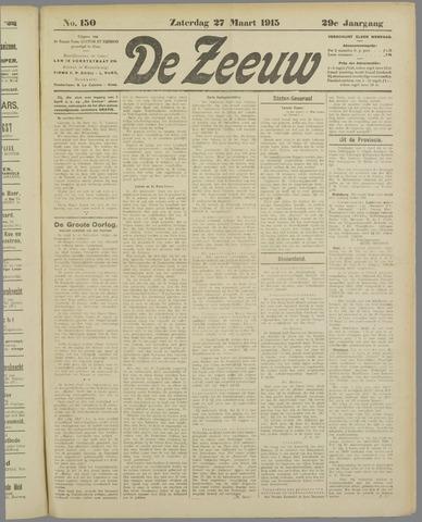 De Zeeuw. Christelijk-historisch nieuwsblad voor Zeeland 1915-03-27