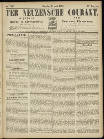 Ter Neuzensche Courant. Algemeen Nieuws- en Advertentieblad voor Zeeuwsch-Vlaanderen / Neuzensche Courant ... (idem) / (Algemeen) nieuws en advertentieblad voor Zeeuwsch-Vlaanderen 1893-06-10