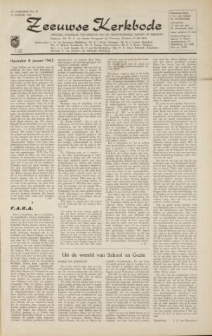 Zeeuwsche kerkbode, weekblad gewijd aan de belangen der gereformeerde kerken/ Zeeuwsch kerkblad 1962-01-12