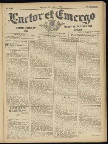 Luctor et Emergo. Antirevolutionair nieuws- en advertentieblad voor Zeeland / Zeeuwsch-Vlaanderen. Orgaan ter verspreiding van de christelijke beginselen in Zeeuwsch-Vlaanderen 1914-10-17