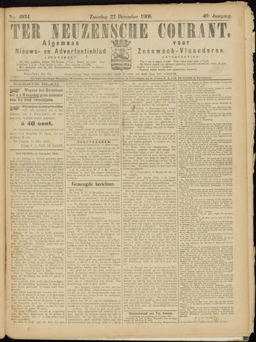 Ter Neuzensche Courant. Algemeen Nieuws- en Advertentieblad voor Zeeuwsch-Vlaanderen / Neuzensche Courant ... (idem) / (Algemeen) nieuws en advertentieblad voor Zeeuwsch-Vlaanderen 1906-12-22