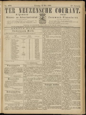 Ter Neuzensche Courant. Algemeen Nieuws- en Advertentieblad voor Zeeuwsch-Vlaanderen / Neuzensche Courant ... (idem) / (Algemeen) nieuws en advertentieblad voor Zeeuwsch-Vlaanderen 1905-05-13